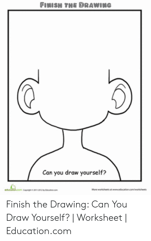 Finish The Drawing Can You Draw Yourself Finish The Drawing Can