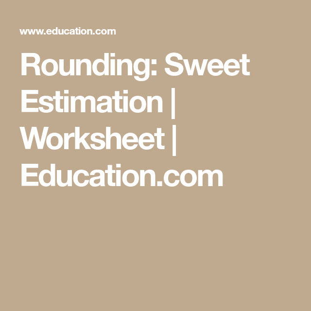 Rounding Sweet Estimation With Images