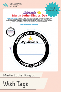 Celebrate Martin Luther King, Jr. Day With MLK Wish Tags