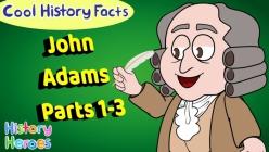 Historical Heroes: John Adams