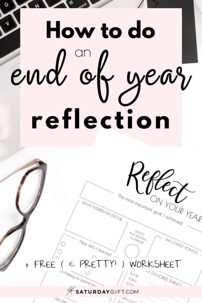How To Do An End Of The Year Reflection  Free Printable Worksheet