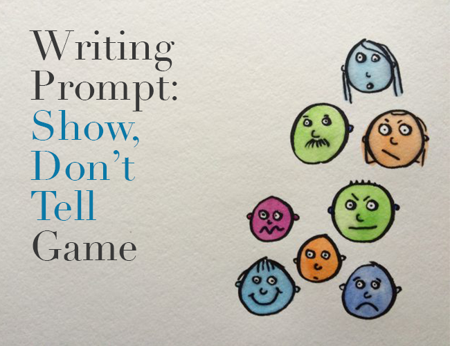Writing Prompt A Show  Dont Tell Game