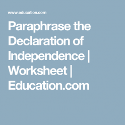 Paraphrase The Declaration Of Independence