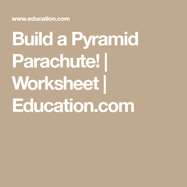 Build A Pyramid Parachute With Images
