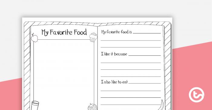 My Favorite Food Worksheet Teaching Resource