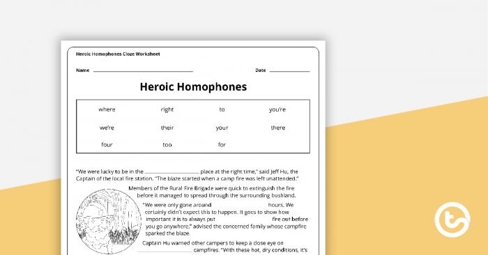 Heroic Homophones Cloze Worksheet Teaching Resource