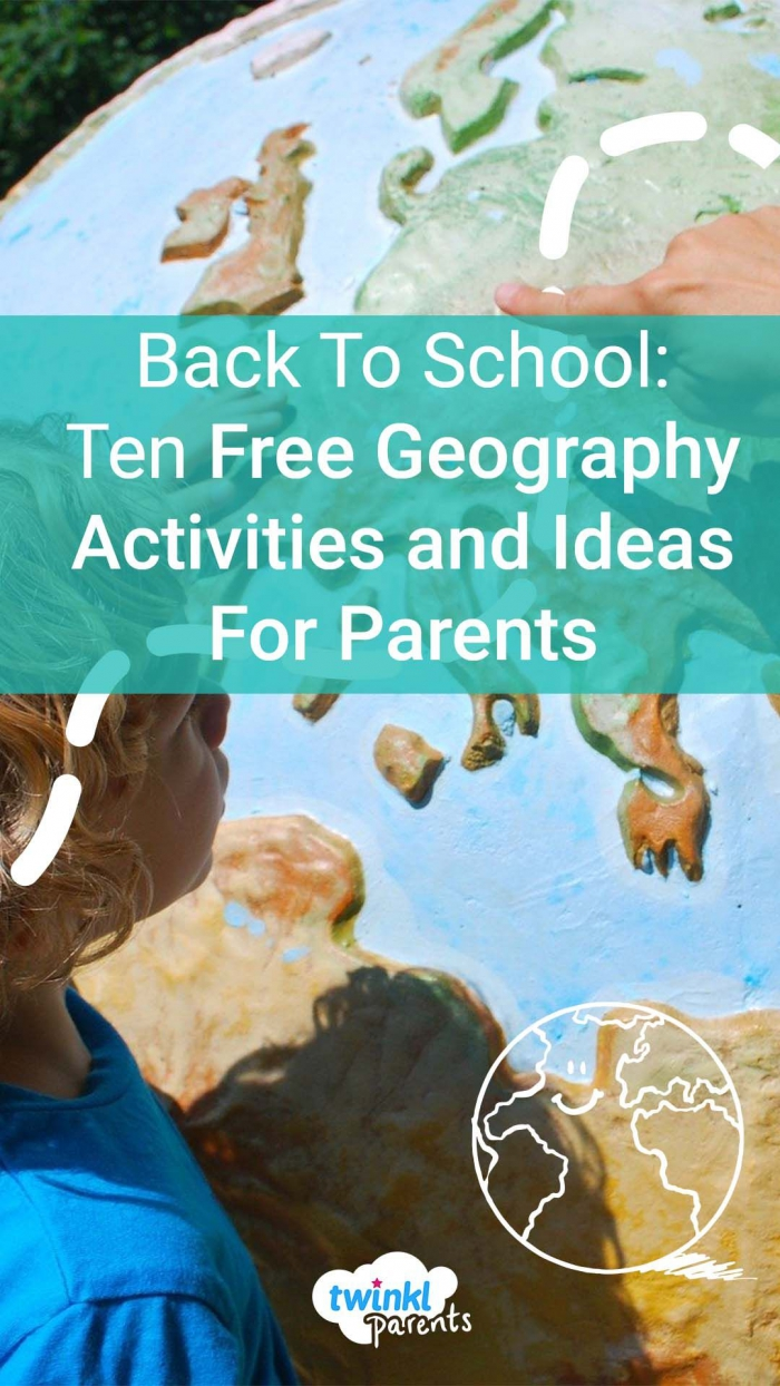 Back To School  Free Geography Activities And Ideas For Parents