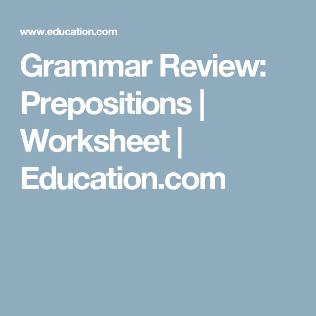 Grammar Review Prepositions