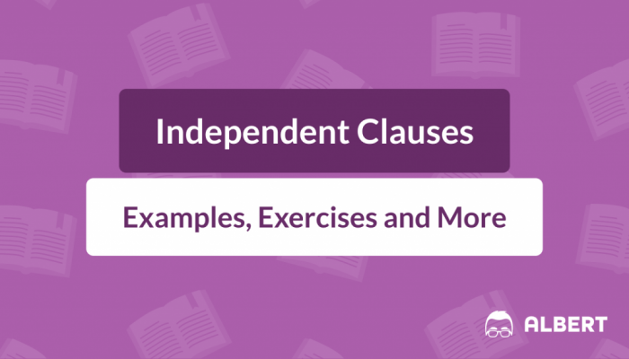 Independent Clauses Definition  Examples    Exercises
