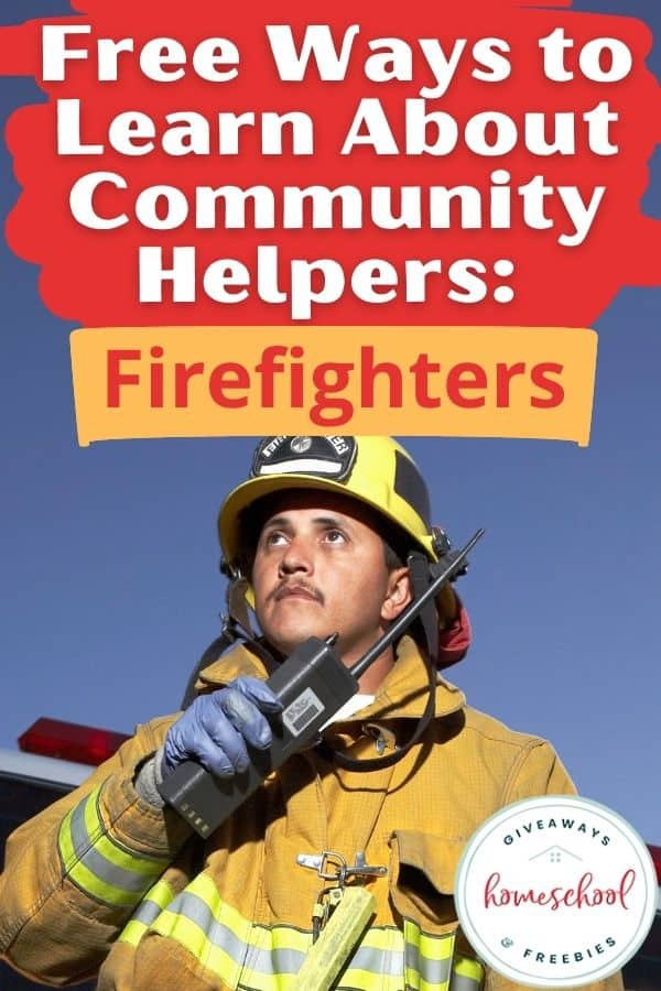 Free Ways To Learn About Community Helpers Firefighters