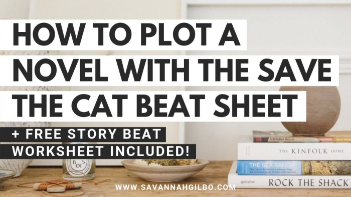 How To Outline Your Novel With The Save The Cat Beat Sheet
