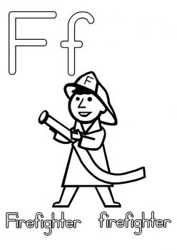 F Is For Firefighter