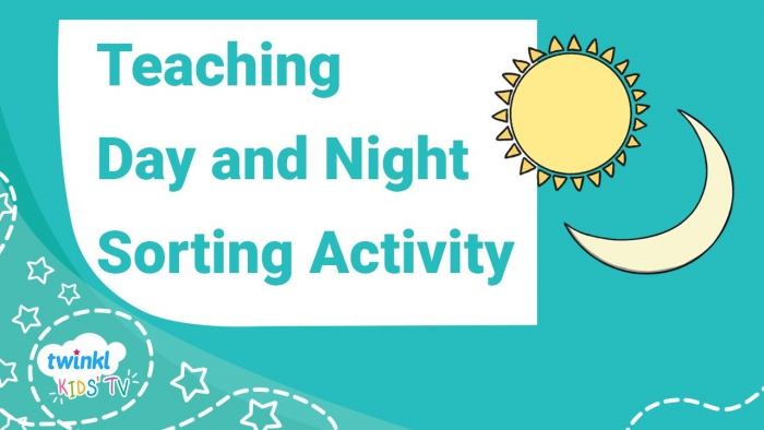 Teaching Day And Night For Kids